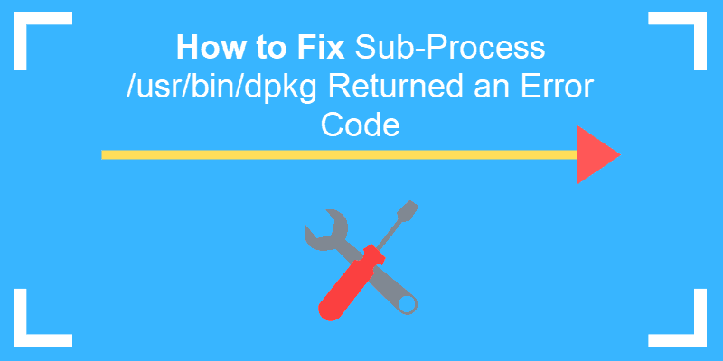رفع خطای sub-process /usr/bin/dpkg returned an error code